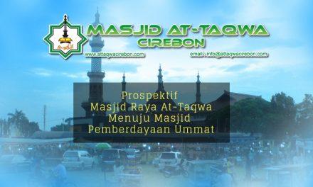 Prospektif Masjid Raya At-Taqwa  Menuju Masjid Pemberdayaan Ummat