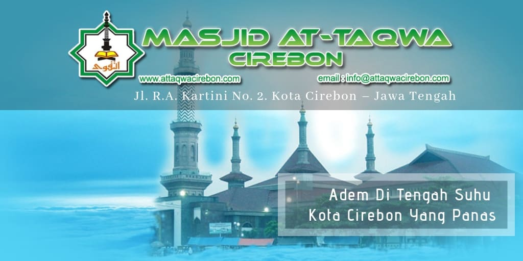 Adem Di Tengah Suhu Kota Cirebon Yang Panas